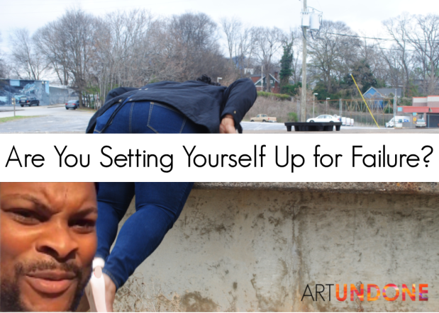 Are you setting yourself up for failure - Gen