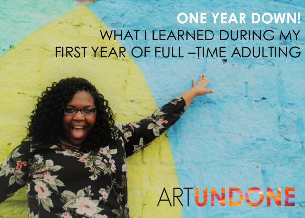 First Year of Full-Time Adulting