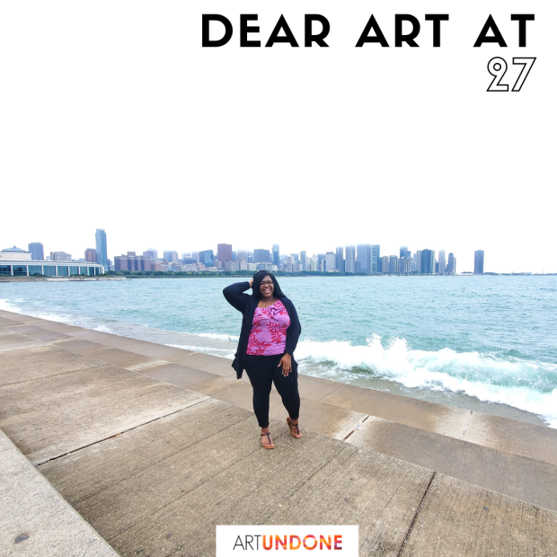 Dear Art at 27